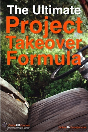 The Ultimate Project Takeover Formula