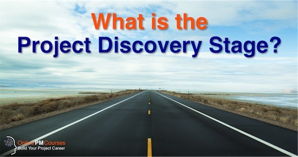What it the Project Discovery Stage?