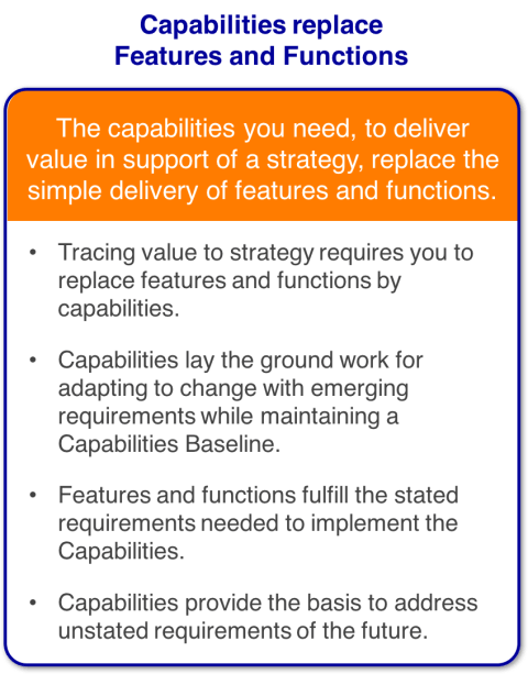Capabilities Based Planning - Capabilities replace features and functions