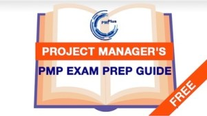 Free Project Management Resources: Project Manager's PMP Exam Prep Guide - FREE