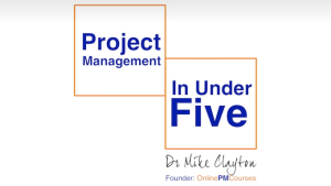 Free Project Management Resources: Project Management in Under 5