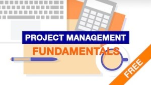 Free Project Management Resources: Project Management Fundamentals FREE