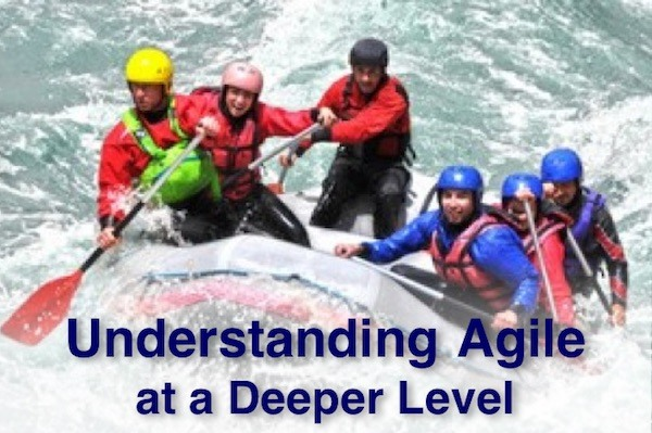 Understanding Agile at a Deeper Level
