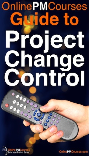The OnlinePMCourses Guide to Project Change Control