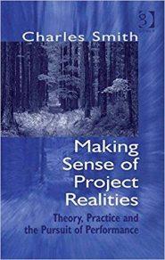 Making Sense of Project Realities