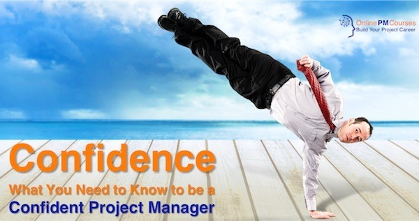Confidence: What You Need to Know to be a Confident Project Manager