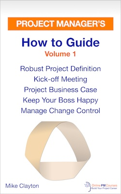 Project Manager's How to Guide - Volume 1