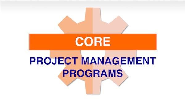 Core Project Management Programs