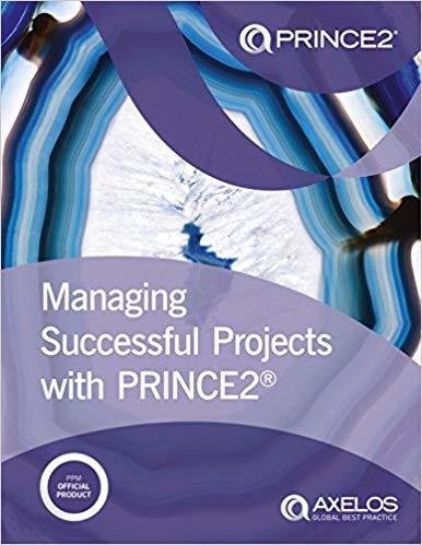 Managing Successful Projects with PRINCE2