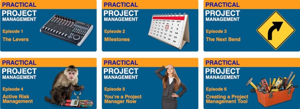 The First Six episodes of the Practical Project Management Podcast