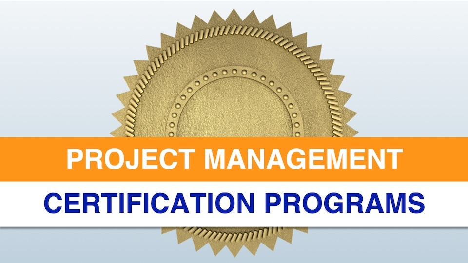 Project Management Certification Programs