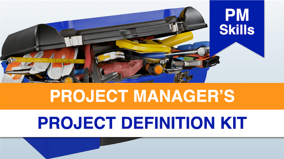 Project Manager's Project Definition Kit