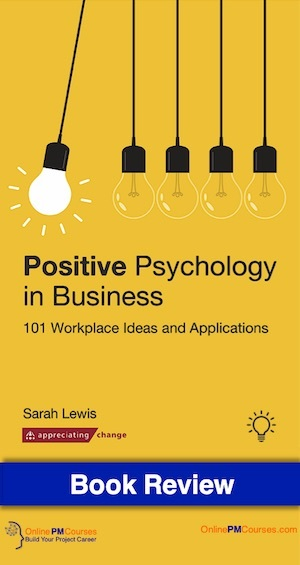 Positive Psychology in Business - Book Review