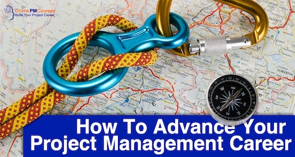 How To Advance Your Project Management Career