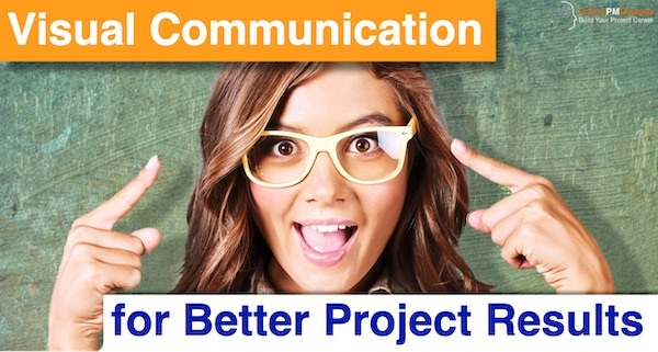 Visual Communication for Better Project Results