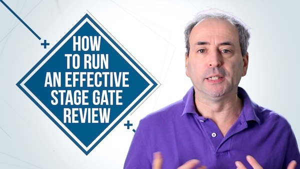 How to Run an Effective Stage Gate Review | Video