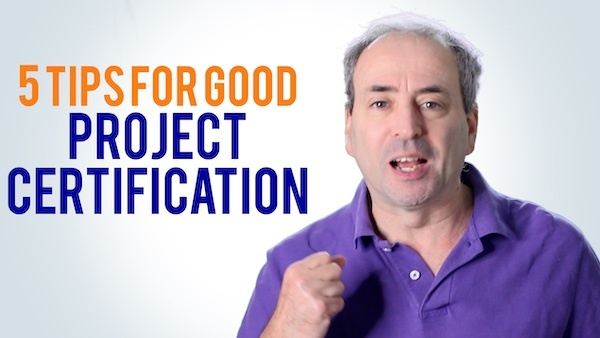 5 Tips Project Certification for Project Managers - 5 Tips Project Certification