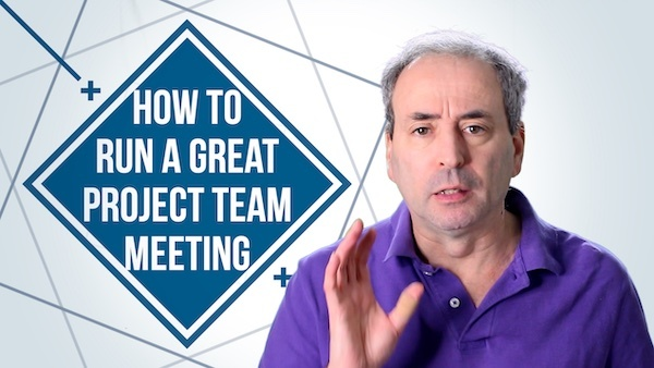 How to Run a Great Project Team Meeting | Video