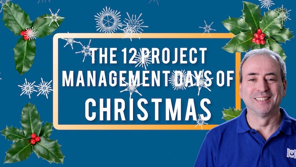 12 Project Management Days of Christmas