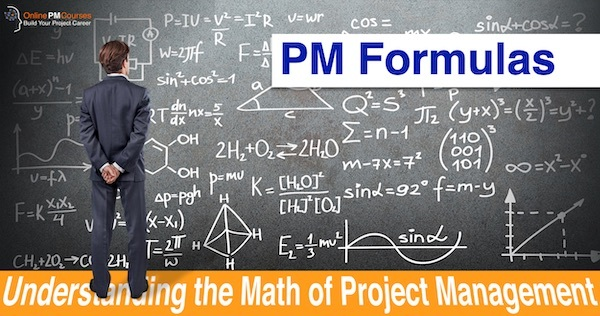 PM Formulas - Understanding the Math of Project Management