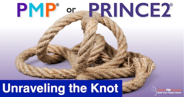 PMP or PRINCE2? Unraveling the Knot
