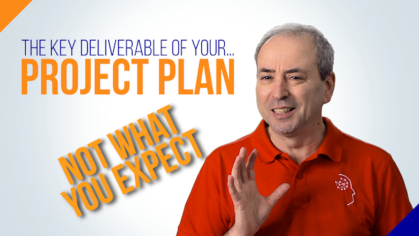 The Key Deliverable of Your Project Plan | Video