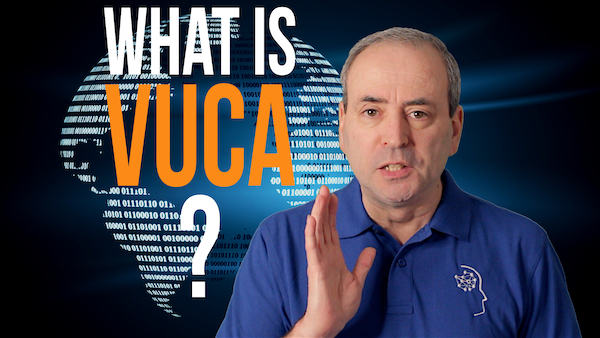 What is VUCA? ...and VUCA' (VUCA Prime) | Video