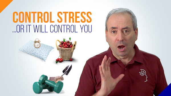 Control Stress - or it will control you | Video