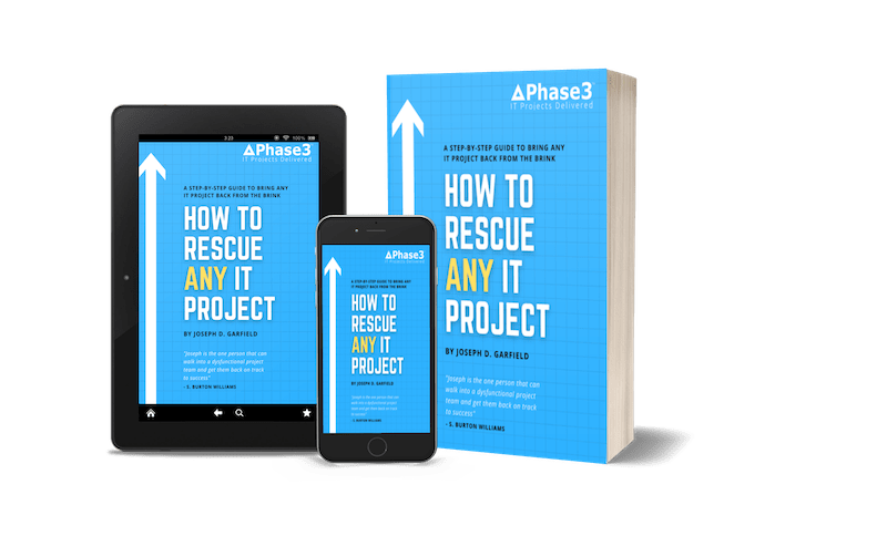 How to Rescue ANY IT Project - Joseph Garfield