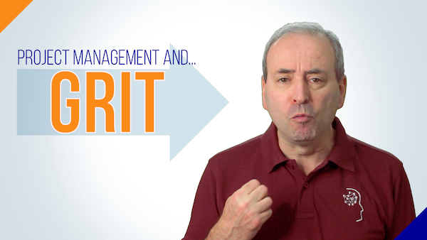 Project Management and Grit | Video