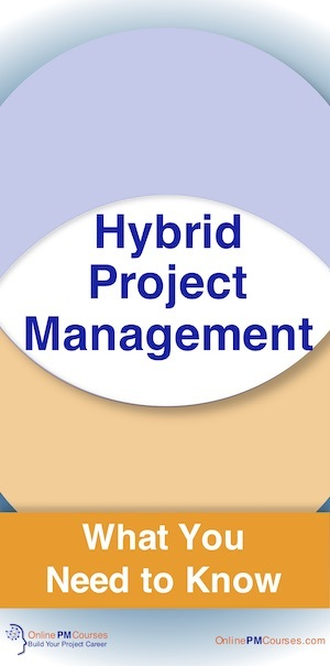 Hybrid Project Management - What You Need to Know