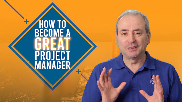 How to Become a Great Project Manager - 3 things you need | Video