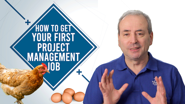 How to Get Your First Project Management Job | Video