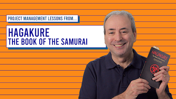Project Management Lessons from Hagakure, The Book of the Samurai | Video