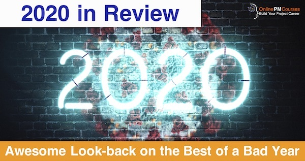 2020 in Review - Awesome Look-back on the Best of a Bad Year