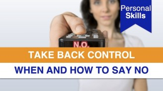 Take Back Control: When and How to Say No