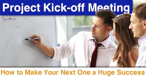 Project Kick-off Meeting: How to Make Your Next One a Huge Success
