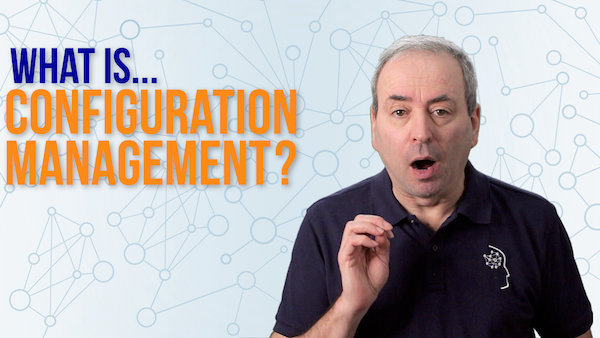 What is Configuration Management? | Video