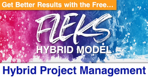 Hybrid Project Management: Get Better Results with the Free FLEKS Hybrid Model