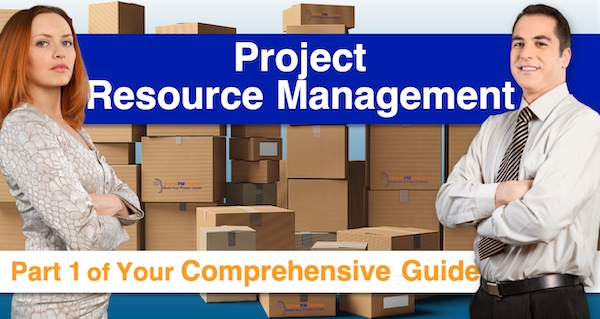 Project Resource Management: Part 1 of Your Comprehensive Guide