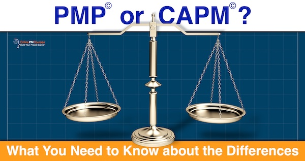 PMP or CAPM? What You Need to Know about the Differences