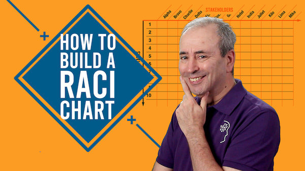 How to Build a RACI Chart | Video