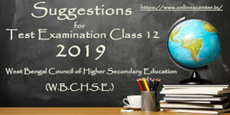 English Test Suggestions 2018  | Class XII |  WBCHSE English