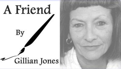 A Friend by Gillian Jones  | Summery And Poem