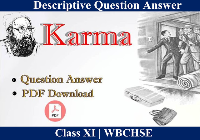 Karma Question and Answer | Justification of  Title | Character of Lady Lal  | Class XI - WBCHSE |  Set - 2