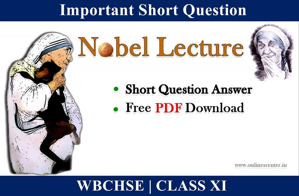 Short Question Answer — SAQs form Nobel Lecture by Mother Teresa | PDF Download