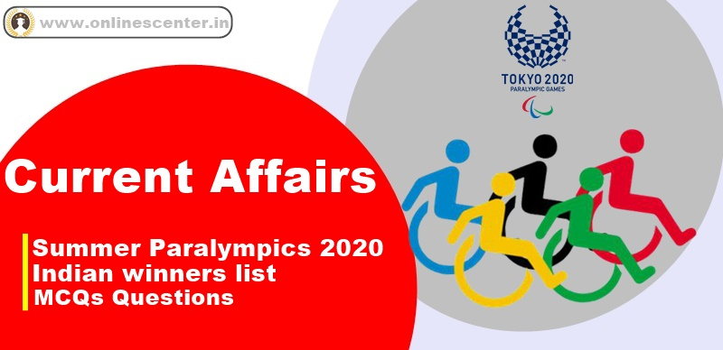 Current affairs 2021 pdf download | Paralympics 2020 Indian Winners