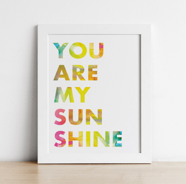 You are my sunshine wall art printable