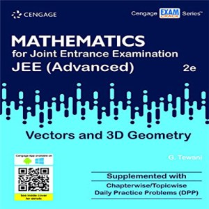Cengage Maths - Vectors and 3D Geometry for JEE Mains and Advanced Exam (PDF)