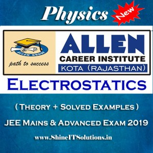 Electrostatics - Physics Allen Kota Study Material for JEE Mains and Advanced Exam (in PDF)